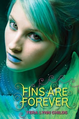 Fins Are Forever (Fins, #2) by Tera Lynn Childs
