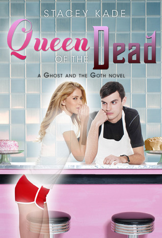 Review: Queen of the Dead by Stacey Kade