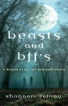 Beasts and BFFs