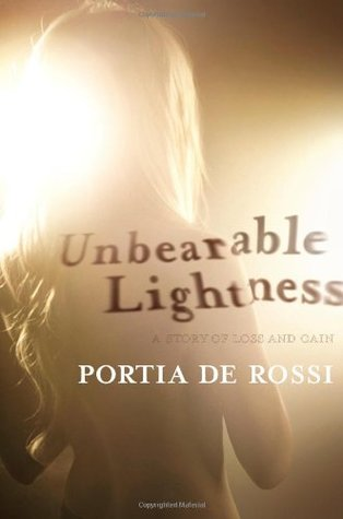 Unbearable Lightness (ebook) by Portia de Rossi