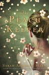 The Peach Keeper by Sarah Addison Allen [Review]