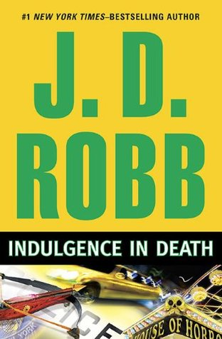 Indulgence in Death (In Death, #31)