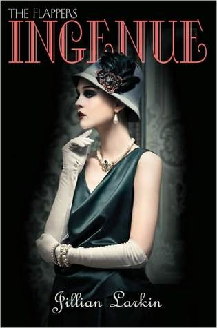 Ingenue (The Flappers Series #2)