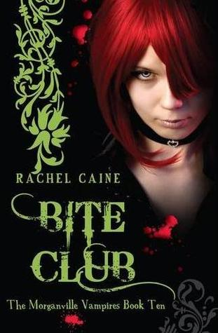Bite Club (Morganville Vampires, #10)