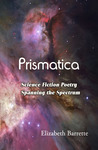Prismatica: Science Fiction Poetry Spanning the Spectrum