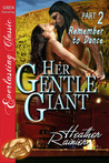 Her Gentle Giant, Part 2: Remember to Dance (Divine Creek Ranch, #2.5)