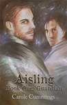 Aisling (Book One: Guardian)