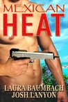 Mexican Heat (Crimes &amp; Cocktails, #1)
