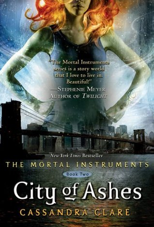 City of Ashes (The Mortal Instruments Series, #2)
