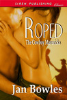 Roped (The Cowboy Mavericks, #1)