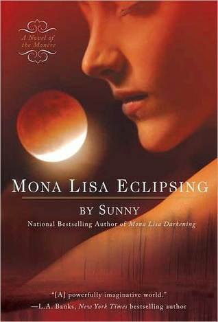 Mona Lisa Eclipsing  (Monère: Children of the Moon, #7)