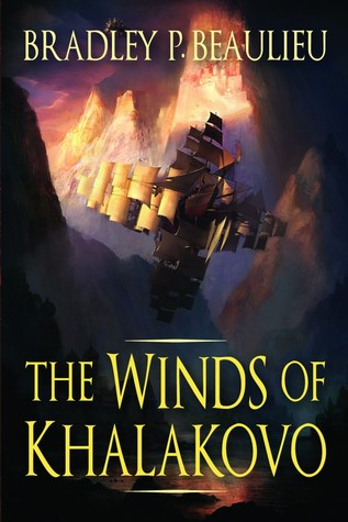 The Winds of Khalakovo (The Lays of Anuskaya, #1) by Bradley P. Beaulieu