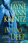 In Too Deep (Looking Glass Trilogy, #1; Arcane Society, #10)