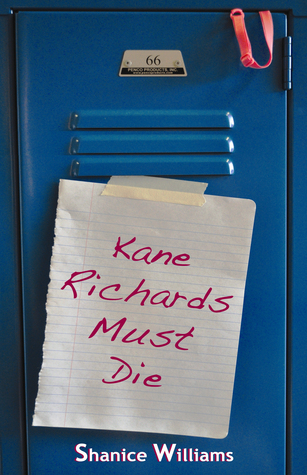 Kane Richards Must Die by Shanice Williams