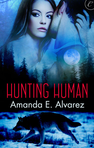 Review: Hunting Human by Amanda E. Alvarez