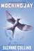 Mockingjay (The Hunger Games,...