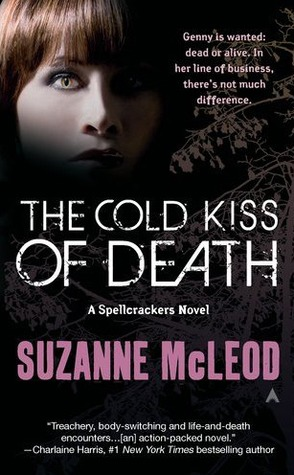 The Cold Kiss of Death (A Spellcrackers Novel) by Suzanne McLeod