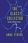 The Glass Collector. Anna Perera
