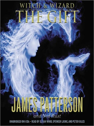 The Gift: Witch and Wizard Series, Book 2