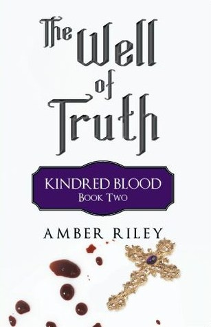 The Well of Truth (Kindred Blood, #2)