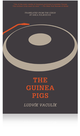 The Guinea Pigs by Ludvik Vaculik