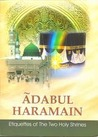 Adabul Haramain, Etiquettes of The Two Holy Shrines