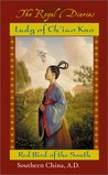 Lady of Ch'iao Kuo: Warrior of the South, Southern China, A.D. 531 (The Royal Diaries)