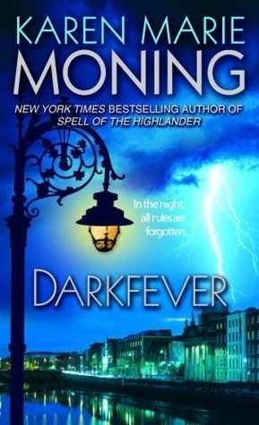 Review: Darkfever by Karen Marie Moning
