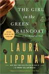 The Girl in the Green Raincoat (Tess Monaghan Series #11)