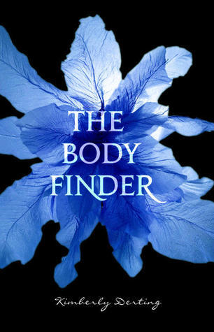 The Body Finder (The Body Finder, #1) - Kimberly Derting