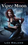 Viper Moon (Dark Huntress, #1)