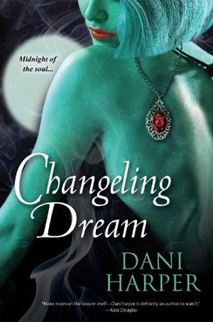 Book review and giveaway:  Changeling Dream by Dani Harper