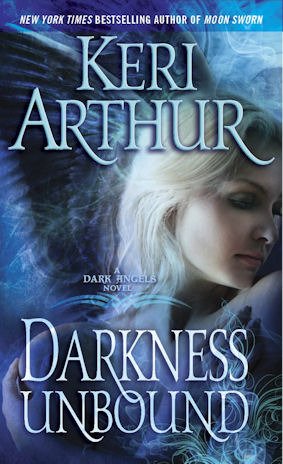 Darkness Unbound (Dark Angels #1)