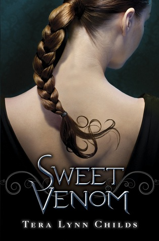 Early Review: Sweet Venom by Tera Lynn Childs