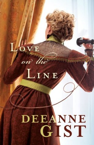 Love on the Line by Deeanne Gist