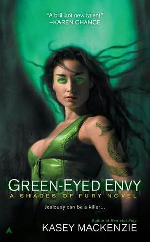 Green Eyed Envy (Shades of Fury, #2)