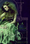 WITHER. LAUREN DESTEFANO.