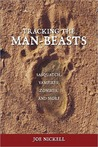 Tracking the Man-Beasts: Sasquatch, Vampires, Zombies, and More