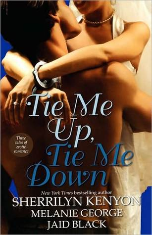 Tie Me Up, Tie Me Down (Includes Vikings Underground #2; B.A.D. #2)