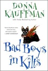 Bad Boys In Kilts (Chisholm Brothers #1)