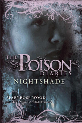 Nightshade (Poison Diaries #2)