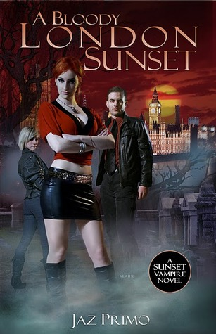 A Bloody London Sunset (The Sunset Series, #2)