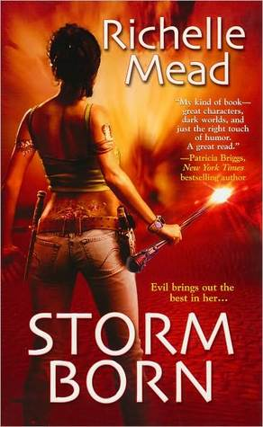 Storm Born by Richelle Mead (Dark Swan #1)