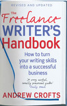 The Freelance Writer's Handbook: How to Make Money and Enjoy Your Life