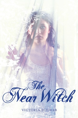 The Near Witch (The Near Witch)