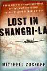 Lost in Shangri-La by Mitchell Zukoff