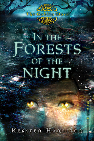 Review: In the Forests of the Night by Kersten Hamilton