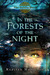 In the Forests of the Night (Goblin Wars, #2)