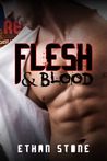 Flesh & Blood (Flesh, #2)