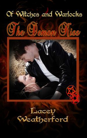 The Demon Kiss by Lacey Weatherford